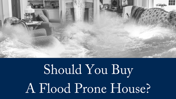 Should You Buy a Flood Prone House?