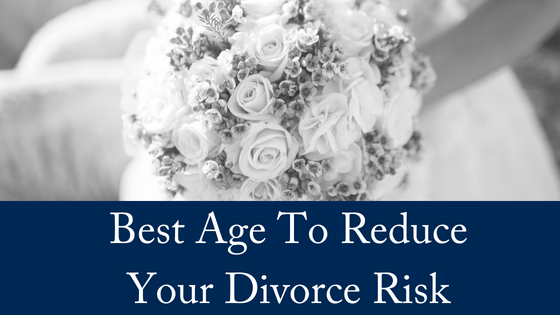 Best Age To Get Married To Reduce Divorce Risk