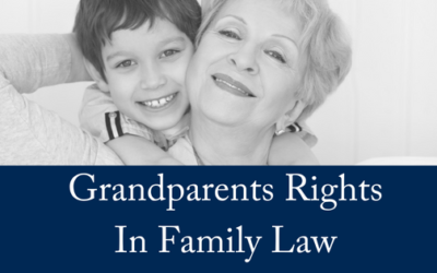 Grandparents Rights in Family Law