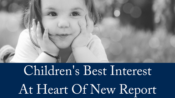 Children's Best Interests at Heart of New Report