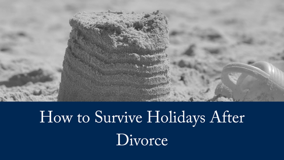 How To Survive Holidays After Divorce