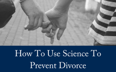 How To Use Science To Prevent Divorce