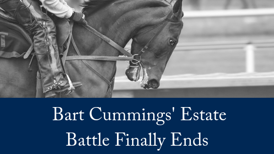 Bart Cummings' Estate Battle Finally Ends