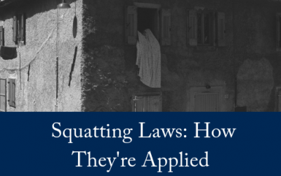Squatting Laws: How They're Applied