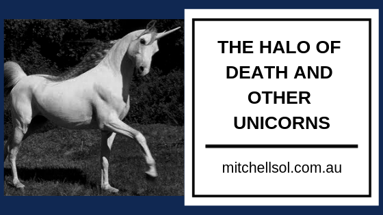 The Halo of Death and Other Unicorns