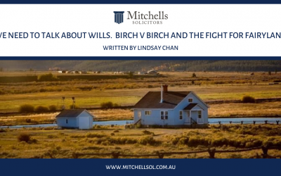 We Need To Talk About Wills. Birch v Birch and the fight for Fairyland