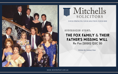 The Fox Family & Their Father's Missing Will. Re Fox [2020] QSC 30